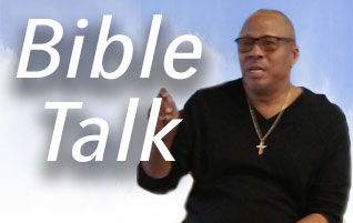 Bible Talk with Pastor Kevin